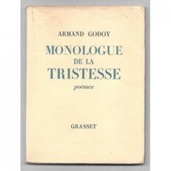 ARMAND GODOY : Monologue de la tristesse