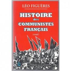 LEO FIGUERES : Histoire des communistes Français.