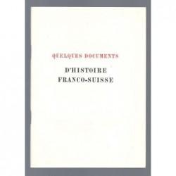 Collectif : Quelques documents d'histoire Franco-Suisse