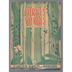 Coudun Paul  : Forêts vierges. De l'Amazonie à la Patagonie.