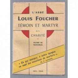 Collectif : L'abbé Louis Foucher témoin et martyr de la charité.