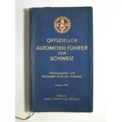 : Offizieller Automobil-Führer der Schweiz