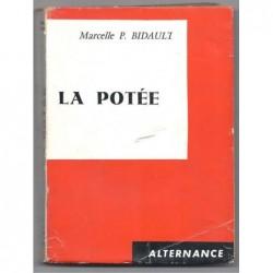 MARCELLE P. BIDAULT : La potée : chronique villageoise. Envoi de l'auteur.