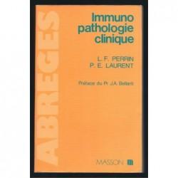 L.F PERRIN   P.E. LAURENT : Immuno pathologie clinique