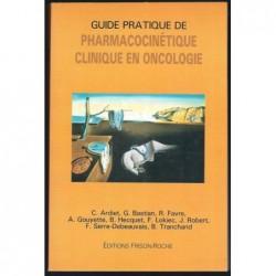 Collectif : Guide pratique de pharmacocinétique. Clinique en oncologie