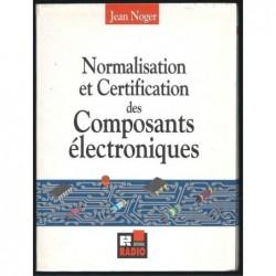 JEAN NOGER : Normalisation et certification des composants électroniques.