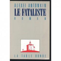 ANTONKIN ALEXEI : Le Fataliste