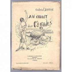 Gabriel Ducos : Au chant des cigales. Envoi de l'auteur. Edition originale.