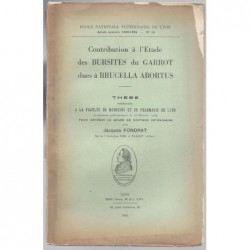 Jacques Fondrat : Contribution à l'étude des Bursites du Garrot dues à Brucella Abortus