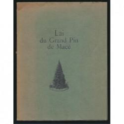 André Berry : Lai du Grand Pin de Macé. Edition originale. Envoi de l'auteur.