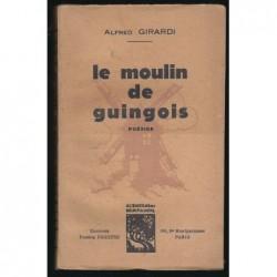 Alfred Girardi : Le Moulin de Guingois.