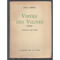 Paul Lebois : Vipère des vignes.