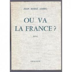 Jean-Marie AMBEC : Où va la France ?