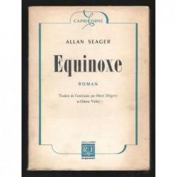 Allan SEAGER : Equinoxe.