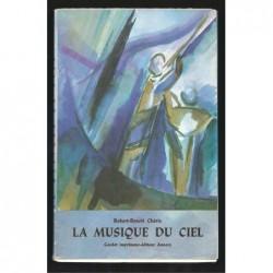 Robert-Benoît Chérix : La musique du ciel. Edition originale. Envoi de l'auteur.