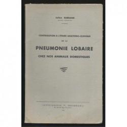 BURBAND J. : Contribution à l'étude anatomo-clinique de la pneumonie lombaire chez nos animaux domestiques.