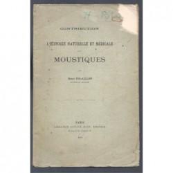 POLAILLON H. : Contribution à l'histoire naturelle et médicale des moustiques.