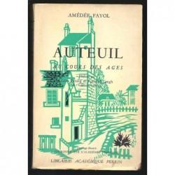 Amédée FAYOL : Auteuil au cours des âges.