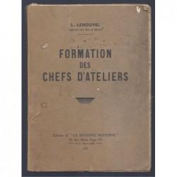 L. LENOUVEL : Formation des chefs d'ateliers.