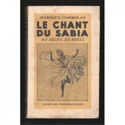 Henriqueta Chamberlain : Le Chant du Sabia.  Au soleil du Brésil.
