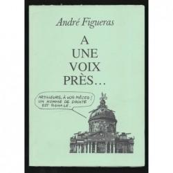 André Figueras : A une voix près...