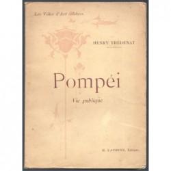 Henry Thédenat : Pompéi. Vie publique.
