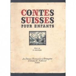 Présentés par Hélène Zeluck : Contes Suisses pour enfants.