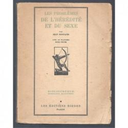 Jean Rostand : Les Problèmes de l'hérédité et du sexe.