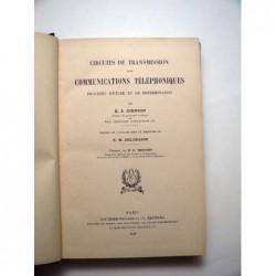 K.S. Johnson : Circuits de transmission pour communications téléphoniques. Procédé d'étude et de determination.