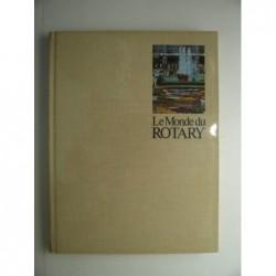 Collectif : Le Monde du Rotary.