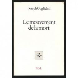 Joseph Guglielmi : Le Mouvement de la mort.