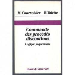 Courvoisier : Commande des Procédés Discontinus. Logique séquentielle.
