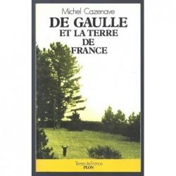 Cazenave Michel : De Gaulle et Terre De France