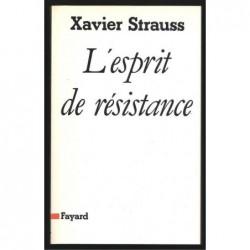 Strauss Xavier : L'Esprit De Résistance