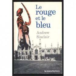 Andrew Sinclair  : Le Rouge et Le Bleu