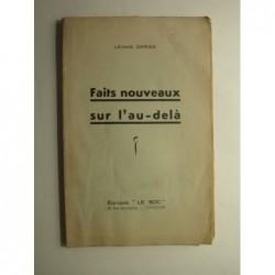 Léonce Daries : Faits nouveaux sur l'au-delà.