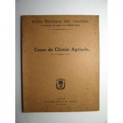 Ecole pratique des Colonies : Cours de chimie agricole