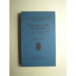 Wallace Collection Catalogue : Pictures and Drawings. Text with historical notes and illustrations.