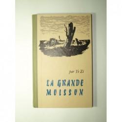 Ye Zi : La Grande Moisson.