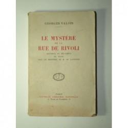 Georges Valois : Le mystère de la rue de Rivoli. Grandeur et décadence du franc sous le ministère de M. de Lasteyrie.