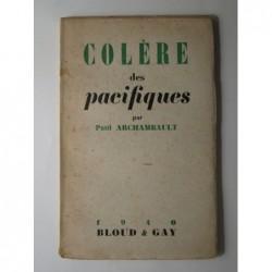 Paul Archambault : Colère des pacifiques.