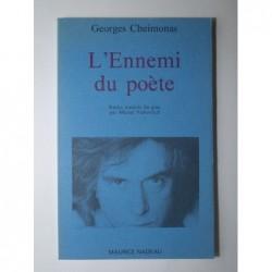 Cheimonas Georges : L'Ennemi du poète.