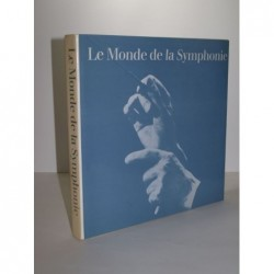 Collectif : Le monde de la symphonie.