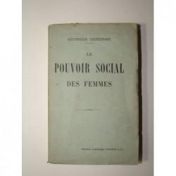 Georges Deherme : Le pouvoir social des femmes.