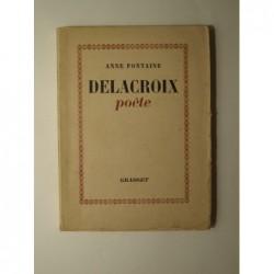 Anne Fontaine : Delacroix poète. Envoi de l'auteur.