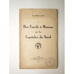 Maurice Rondet - Saint : Des Fjords à Moscou par les Capitales du Nord.
