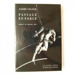 André Welter : Passage en force.
