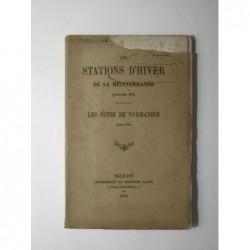 Collectif : Les stations d'hiver de la méditerranée (Avril-Mai 1878). Les côtes de Normandie (Aout 1878). Edition origin