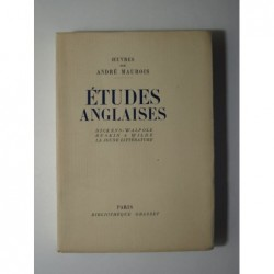 MAUROIS André : Etudes anglaises. Dickens - Walpode