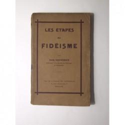 DOUMERGUE Emile : Les étapes du Fidéisme.